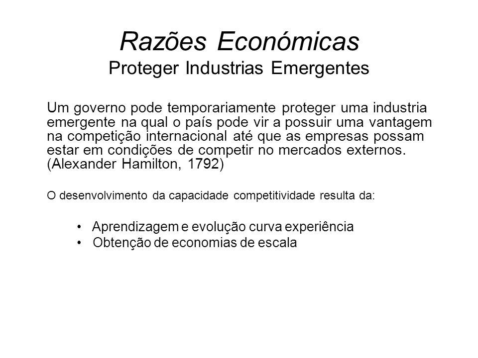 Razões Económicas Proteger Industrias Emergentes