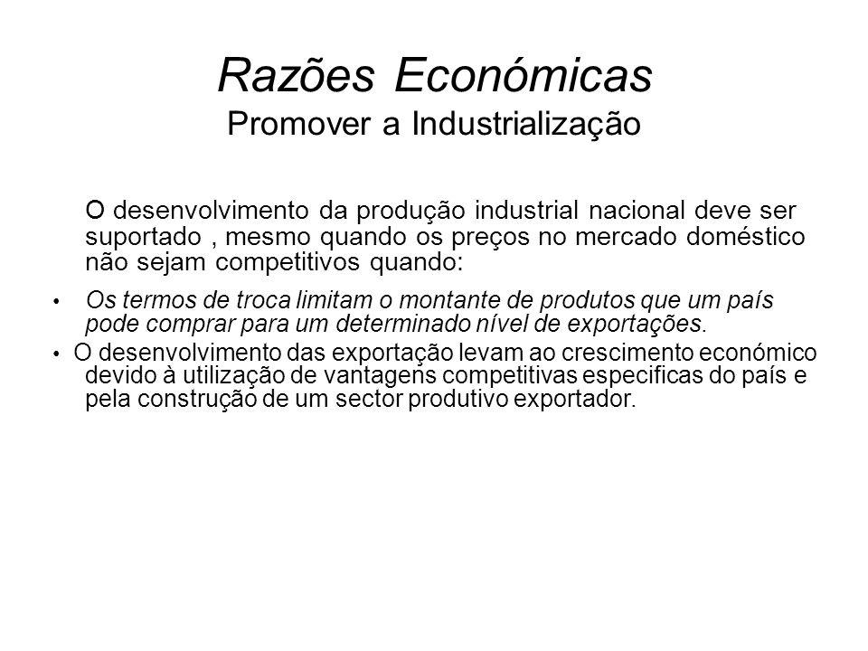 Razões Económicas Promover a Industrialização