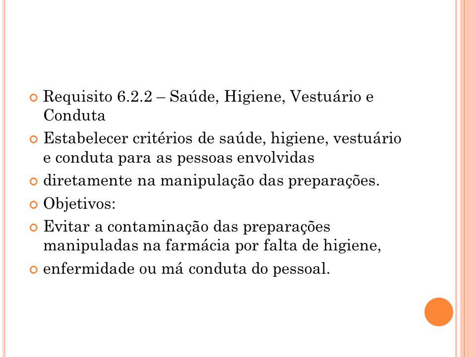 Requisito 6.2.2 – Saúde, Higiene, Vestuário e Conduta