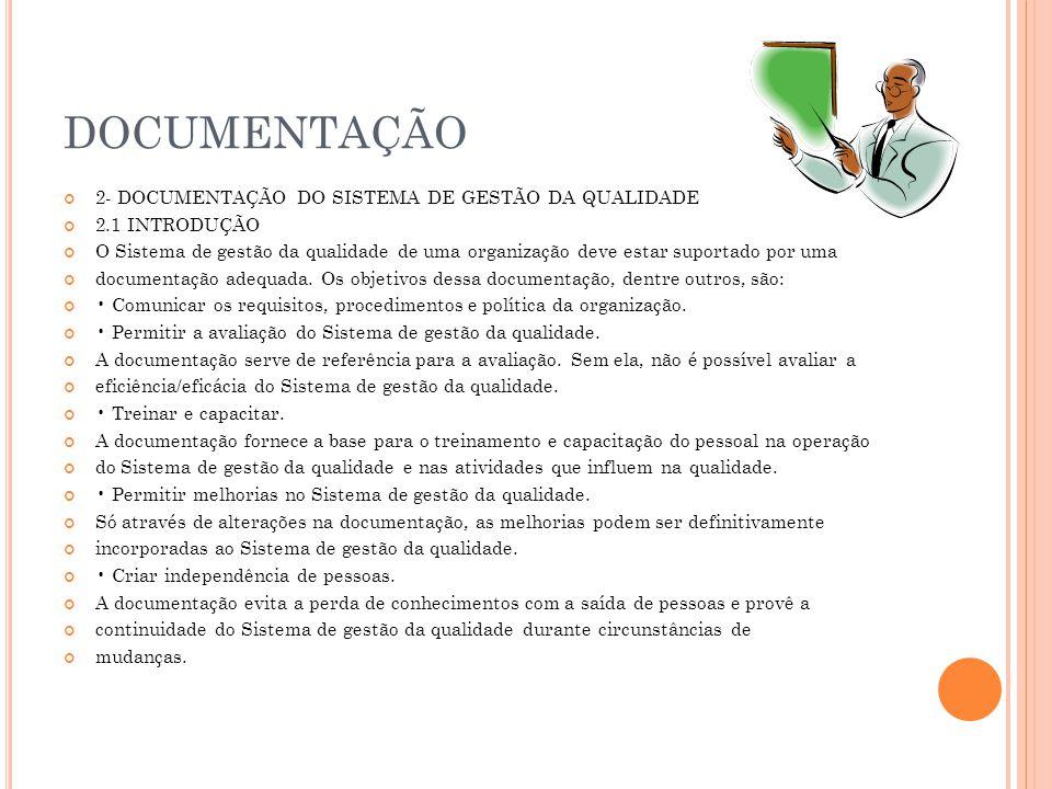 DOCUMENTAÇÃO 2- DOCUMENTAÇÃO DO SISTEMA DE GESTÃO DA QUALIDADE