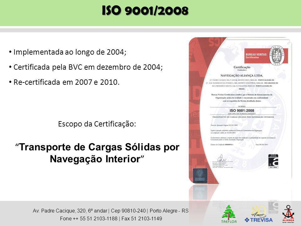 ISO 9001/2008 Transporte de Cargas Sólidas por Navegação Interior
