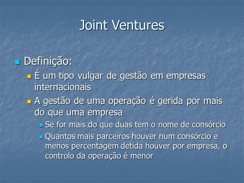 Joint Ventures Definição: