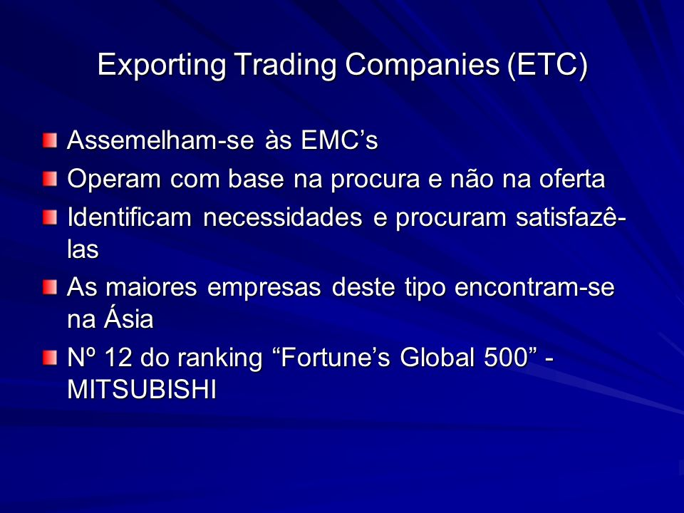 Exporting Trading Companies (ETC)
