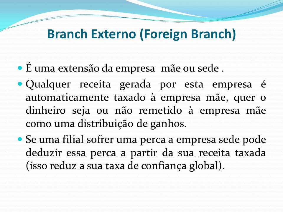 Branch Externo (Foreign Branch)