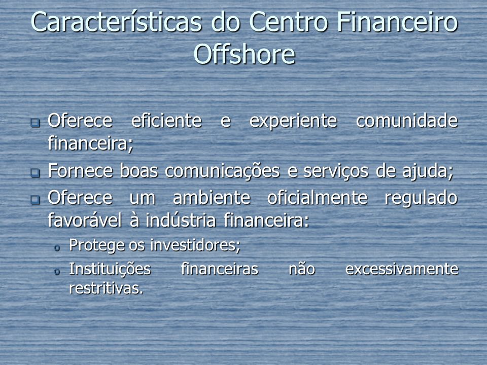 Características do Centro Financeiro Offshore