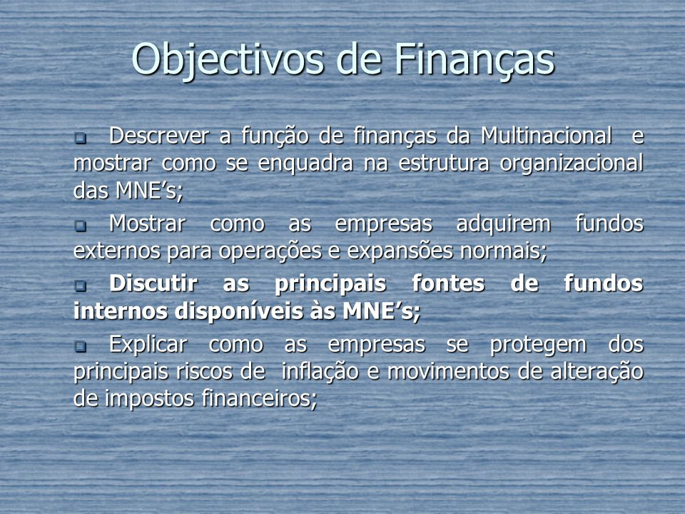Objectivos de Finanças