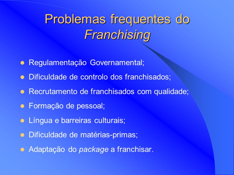 Problemas frequentes do Franchising