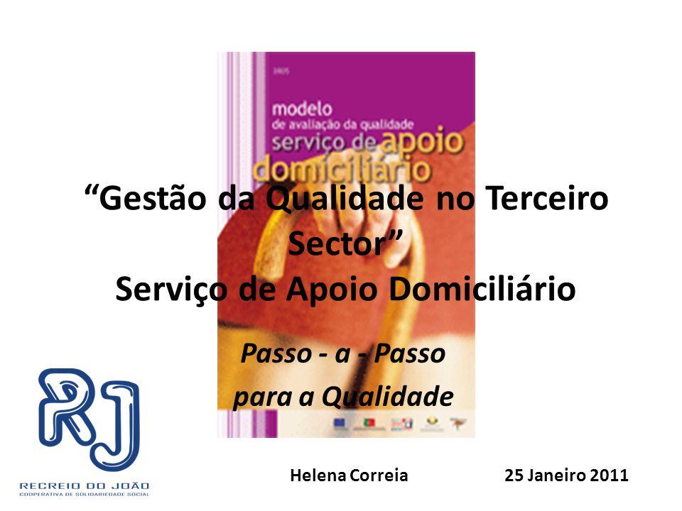 Gestão da Qualidade no Terceiro Sector Serviço de Apoio Domiciliário