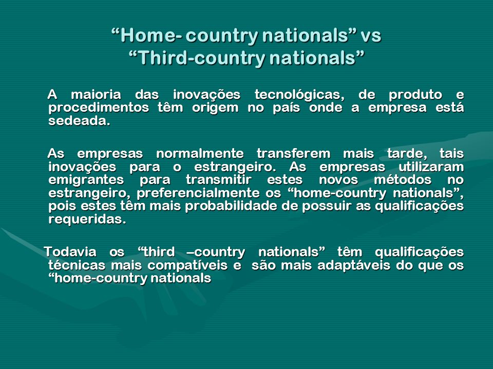 Home- country nationals vs Third-country nationals