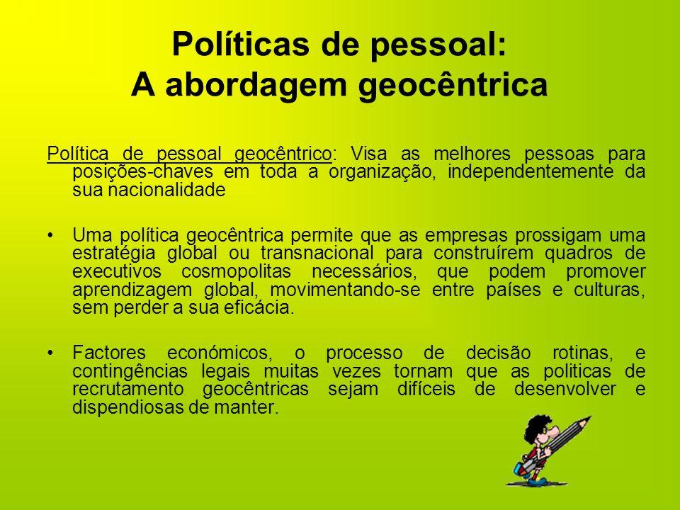 Políticas de pessoal: A abordagem geocêntrica