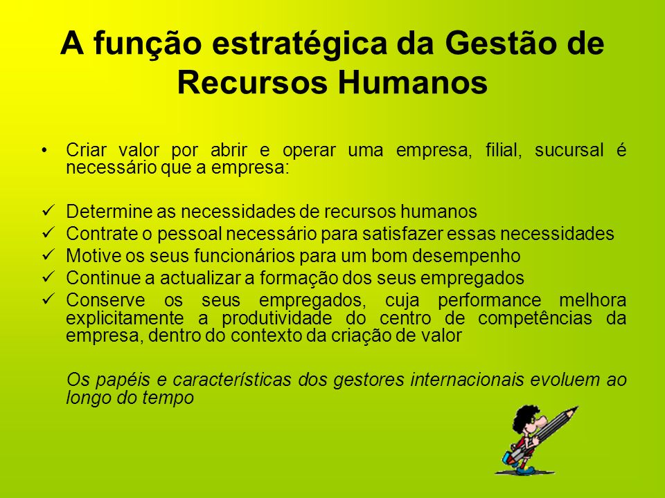 A função estratégica da Gestão de Recursos Humanos