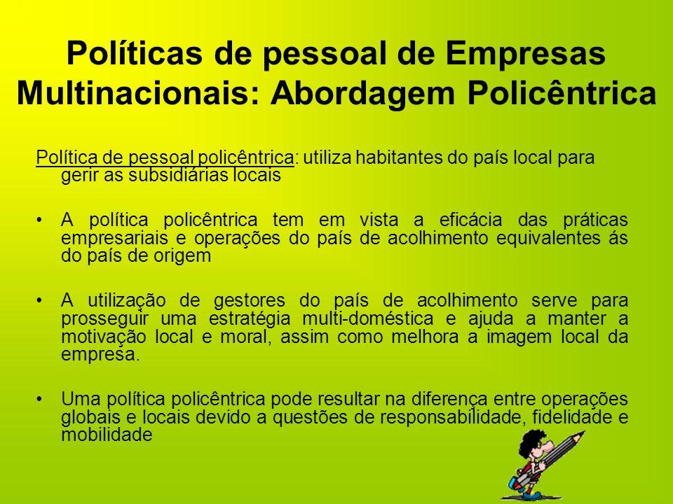 Políticas de pessoal de Empresas Multinacionais: Abordagem Policêntrica