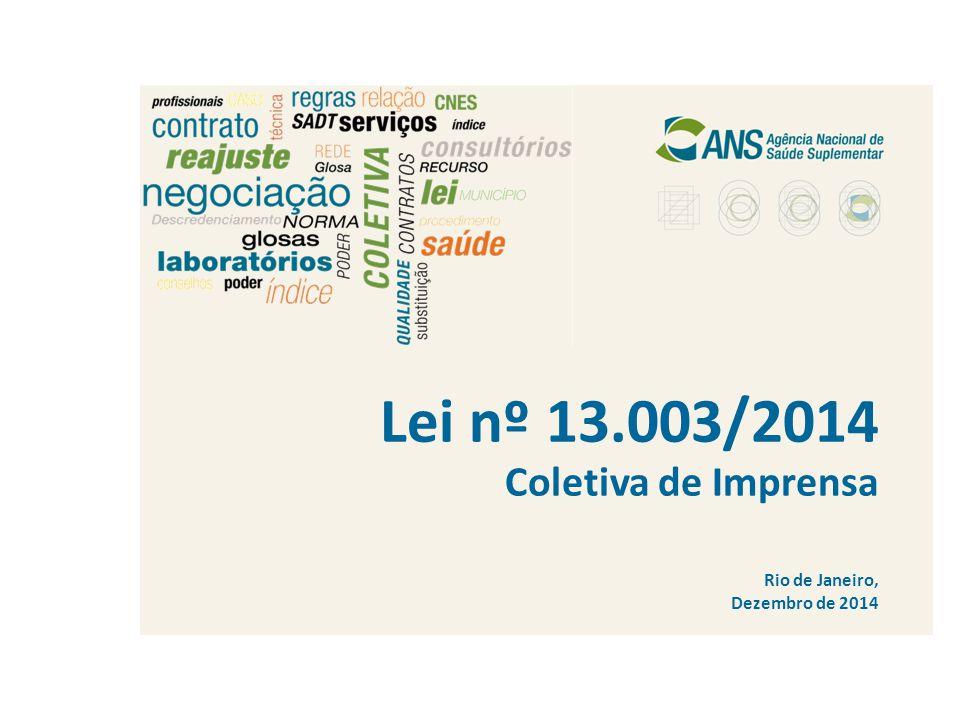 Lei nº 13.003/2014 Coletiva de Imprensa