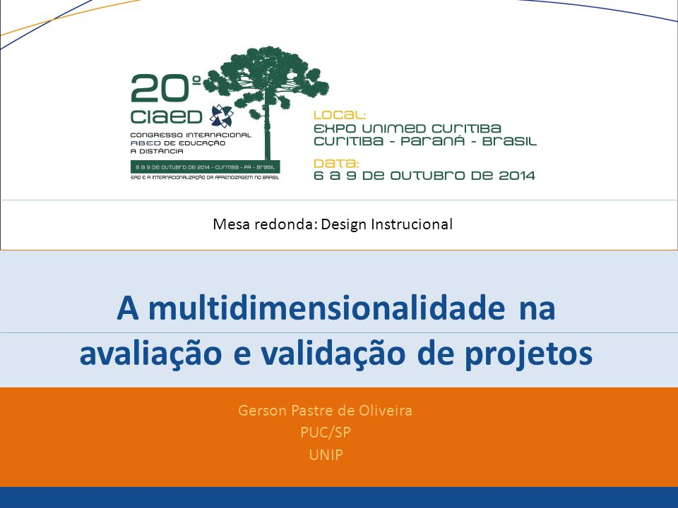 A multidimensionalidade na avaliação e validação de projetos
