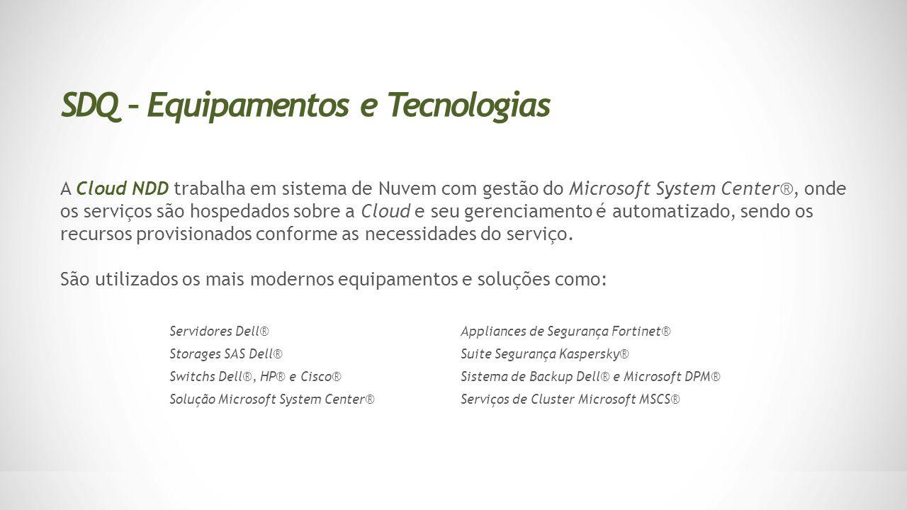 SDQ – Equipamentos e Tecnologias