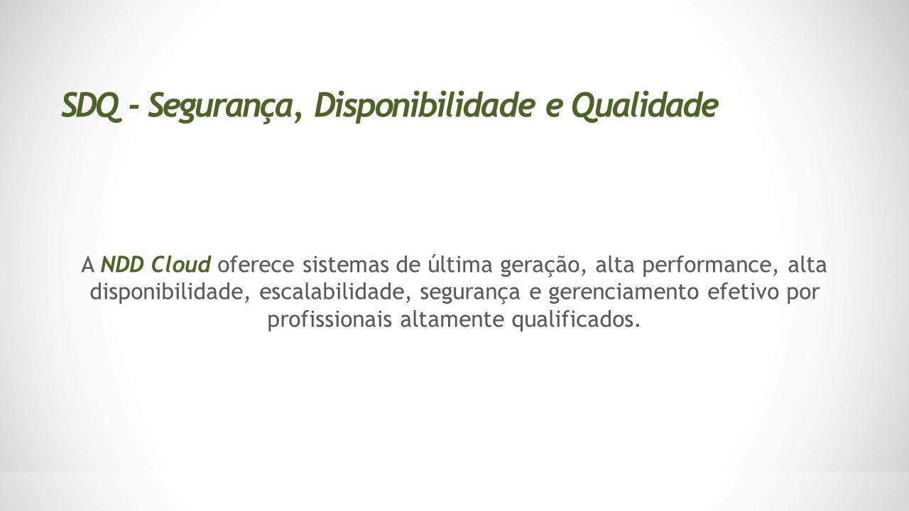 SDQ - Segurança, Disponibilidade e Qualidade