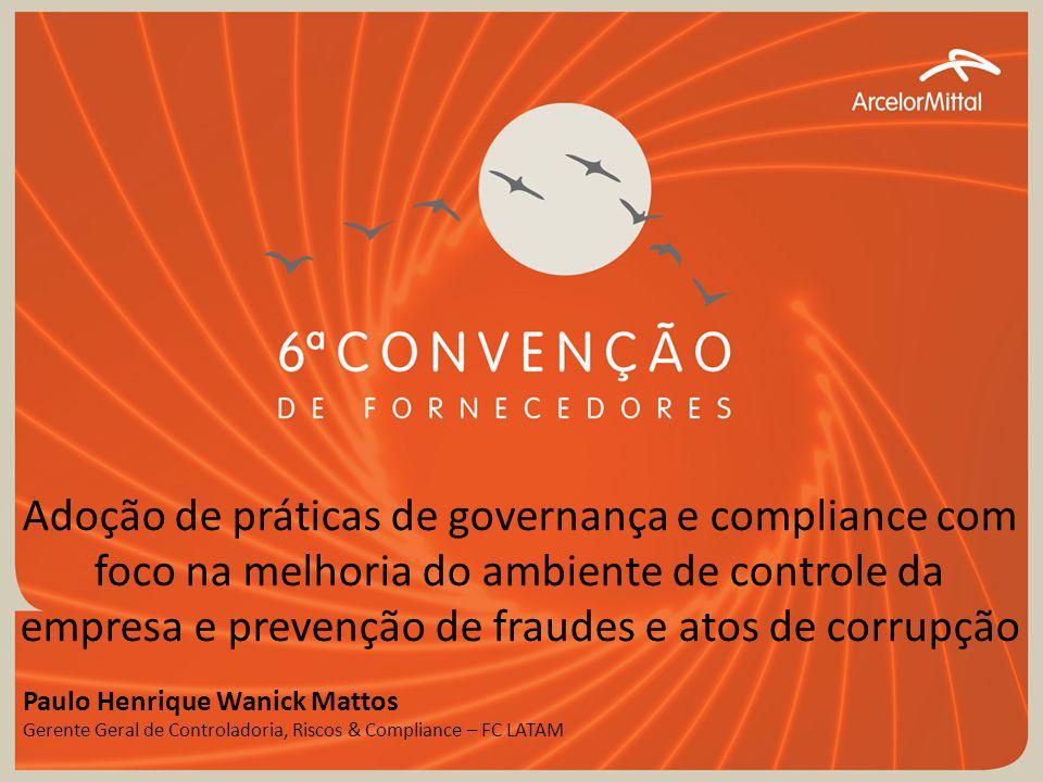 Adoção de práticas de governança e compliance com foco na melhoria do ambiente de controle da empresa e prevenção de fraudes e atos de corrupção
