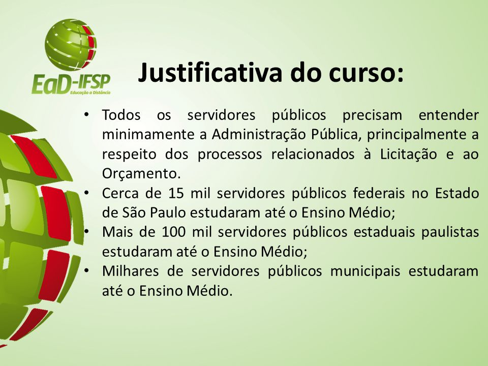 Justificativa do curso: