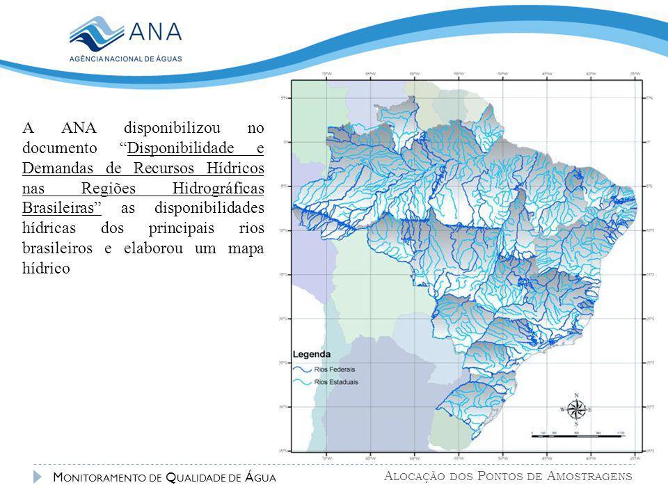 A ANA disponibilizou no documento Disponibilidade e Demandas de Recursos Hídricos nas Regiões Hidrográficas Brasileiras as disponibilidades hídricas dos principais rios brasileiros e elaborou um mapa hídrico