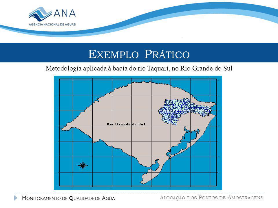 Metodologia aplicada à bacia do rio Taquari, no Rio Grande do Sul