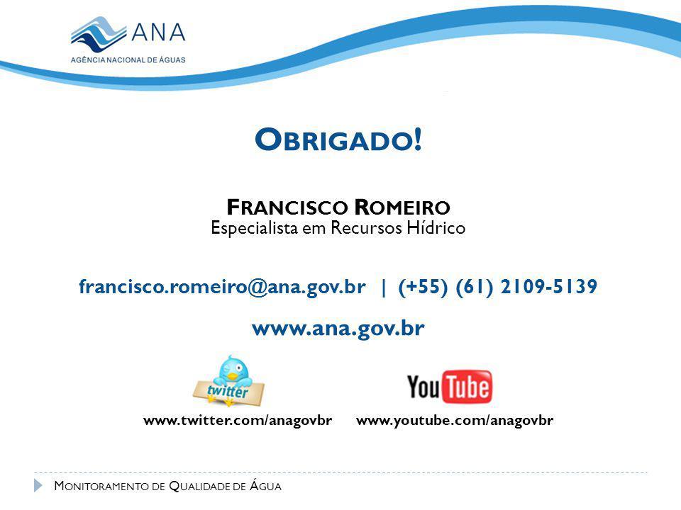 francisco.romeiro@ana.gov.br | (+55) (61) 2109-5139