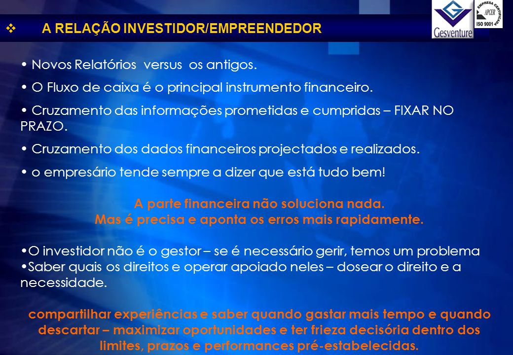 A RELAÇÃO INVESTIDOR/EMPREENDEDOR