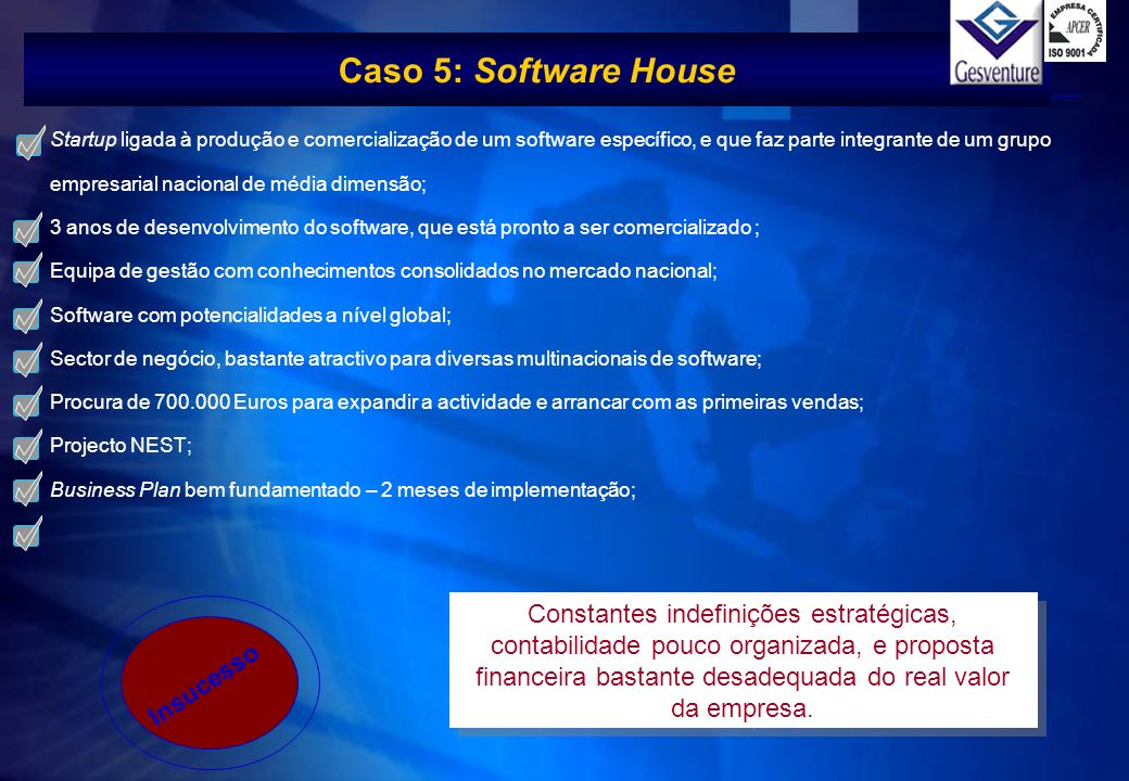 Caso 5: Software House