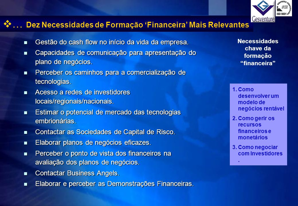 … Dez Necessidades de Formação 'Financeira' Mais Relevantes