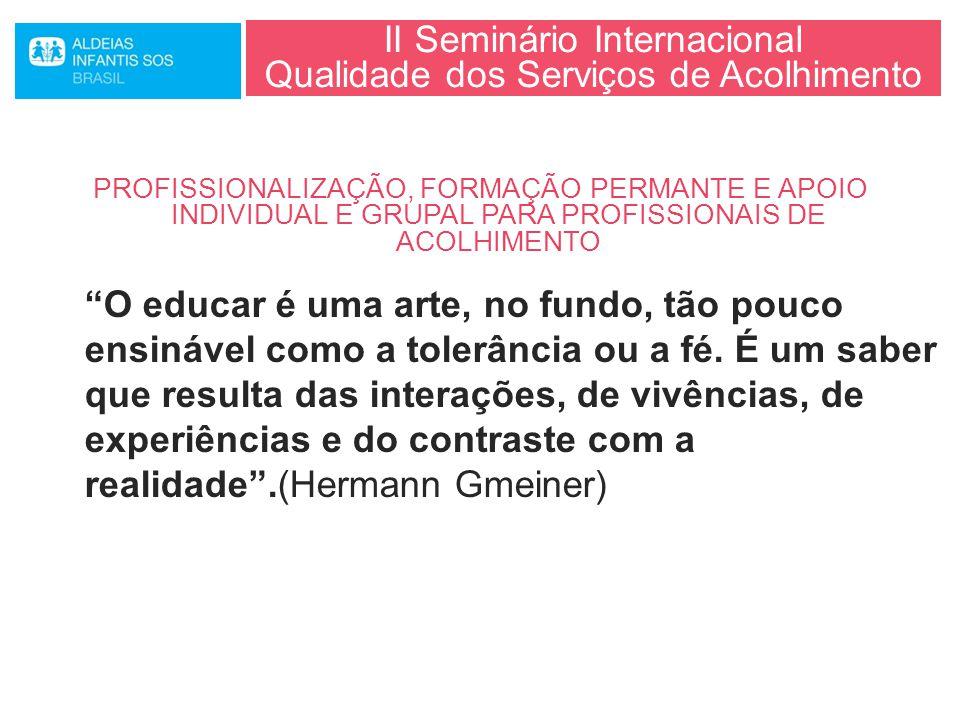 II Seminário Internacional Qualidade dos Serviços de Acolhimento