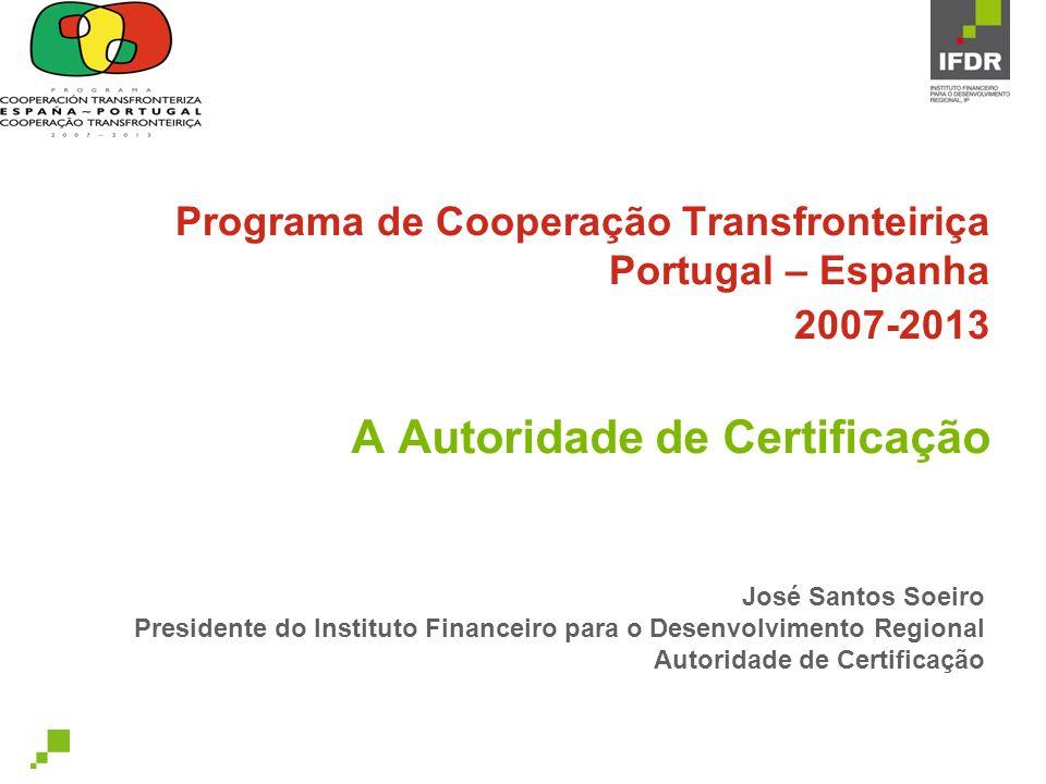 Programa de Cooperação Transfronteiriça Portugal – Espanha 2007-2013