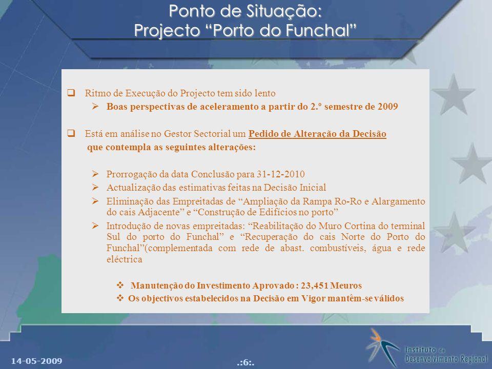 Ponto de Situação: Projecto Porto do Funchal