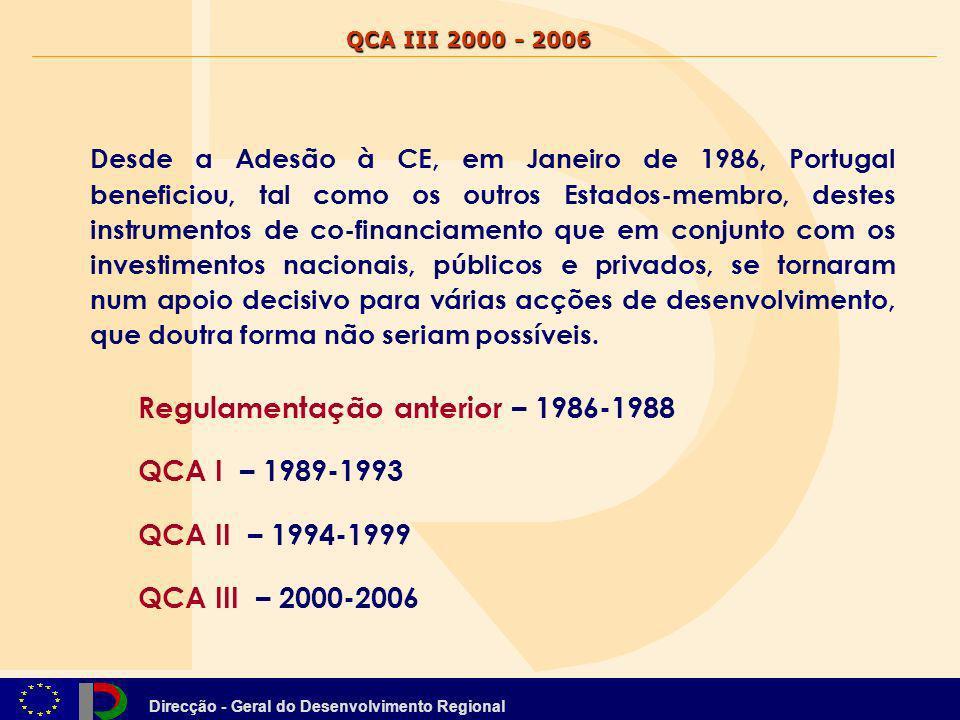 Regulamentação anterior – 1986-1988 QCA I – 1989-1993