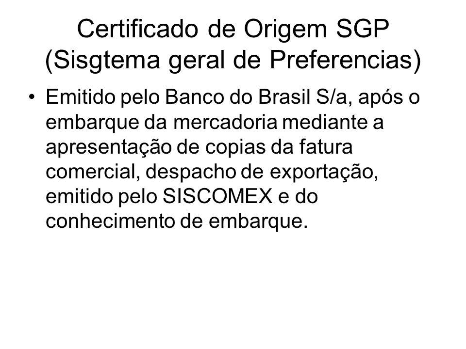 Certificado de Origem SGP (Sisgtema geral de Preferencias)