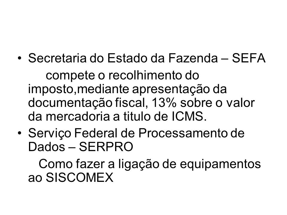 Secretaria do Estado da Fazenda – SEFA