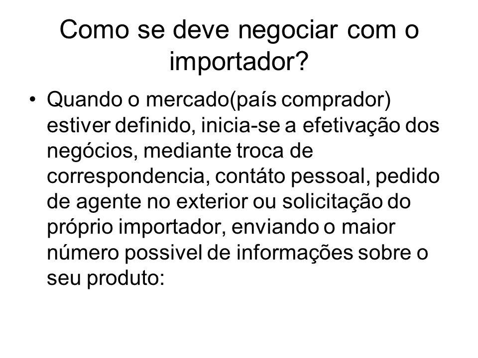 Como se deve negociar com o importador