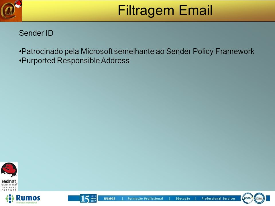 Patrocinado pela Microsoft semelhante ao Sender Policy Framework