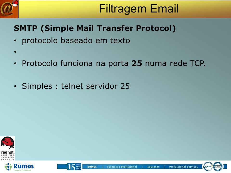 SMTP (Simple Mail Transfer Protocol)‏ protocolo baseado em texto