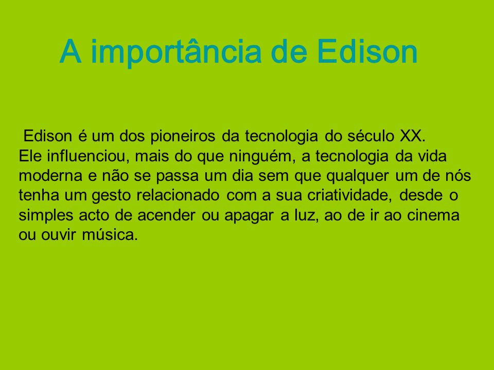 A importância de Edison