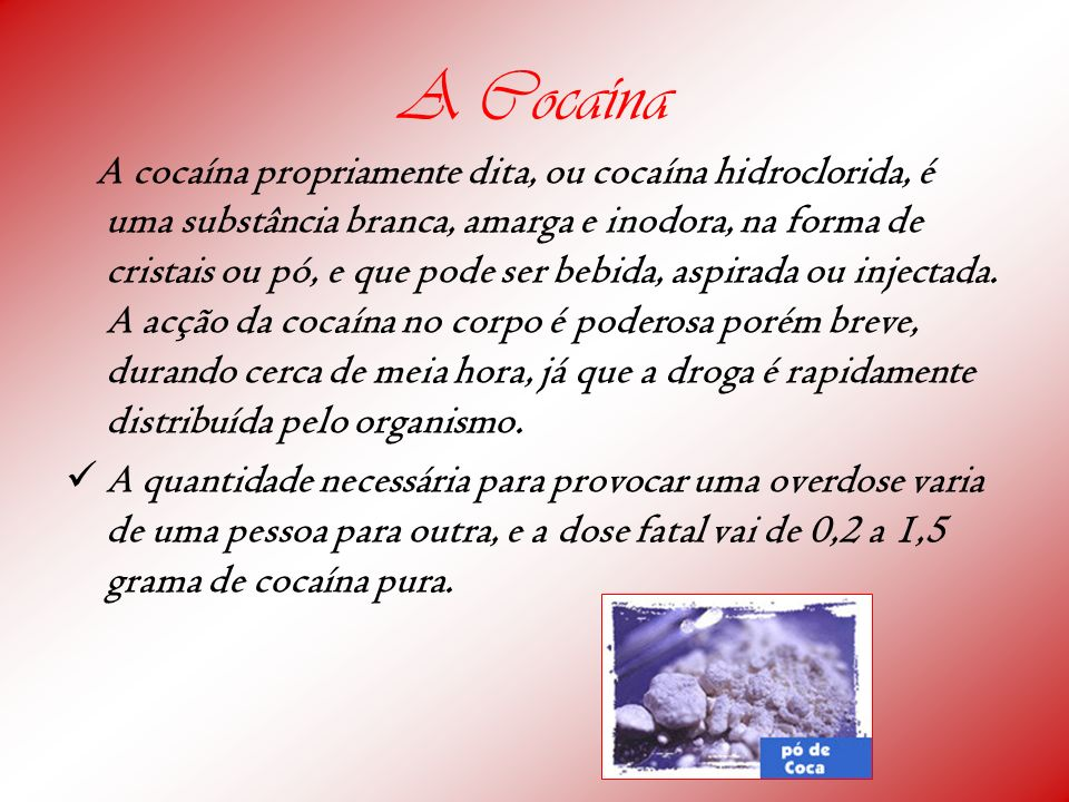 A Cocaína