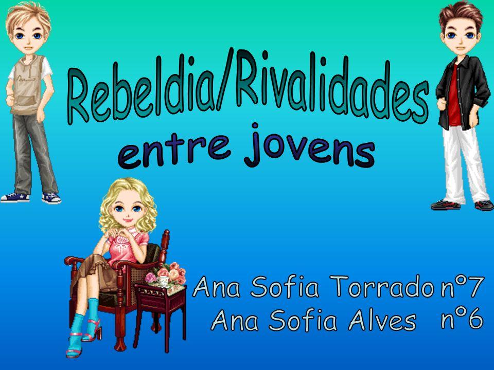 Rebeldia/Rivalidades