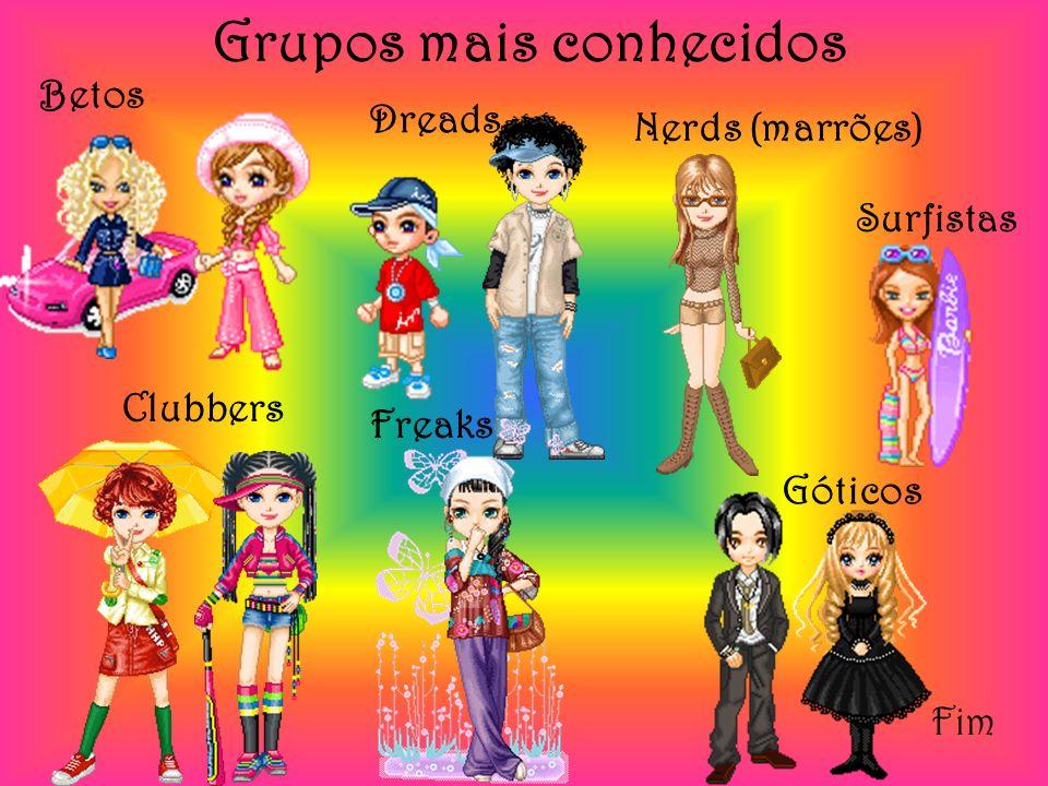 Grupos mais conhecidos