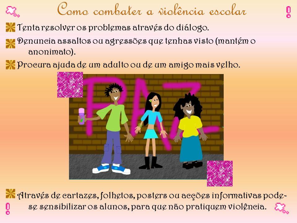 Como combater a violência escolar