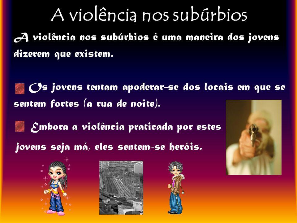 A violência nos subúrbios