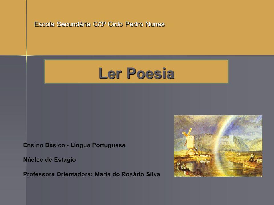 Ler Poesia Escola Secundária C/3º Ciclo Pedro Nunes
