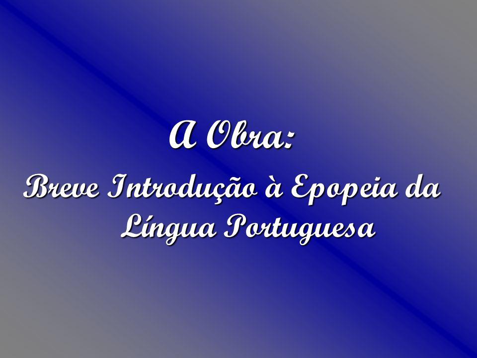 Breve Introdução à Epopeia da Língua Portuguesa