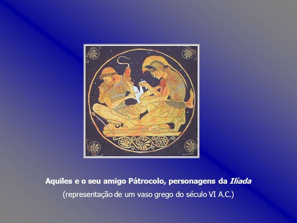 Aquiles e o seu amigo Pátrocolo, personagens da Ilíada