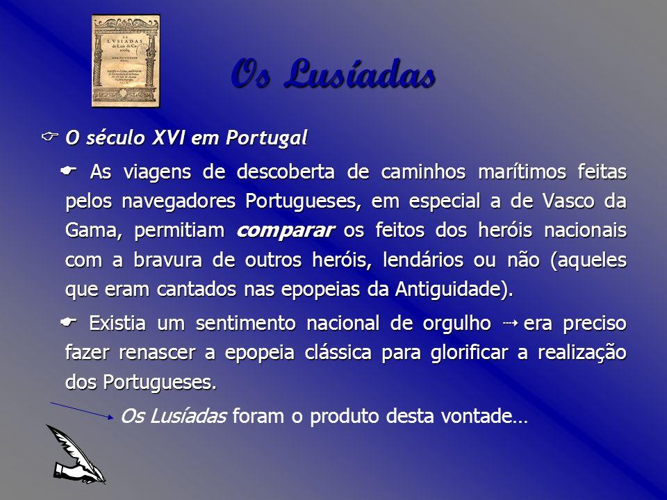 Os Lusíadas  O século XVI em Portugal