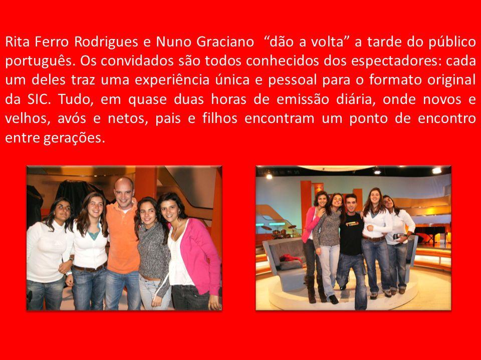 Rita Ferro Rodrigues e Nuno Graciano dão a volta a tarde do público português.