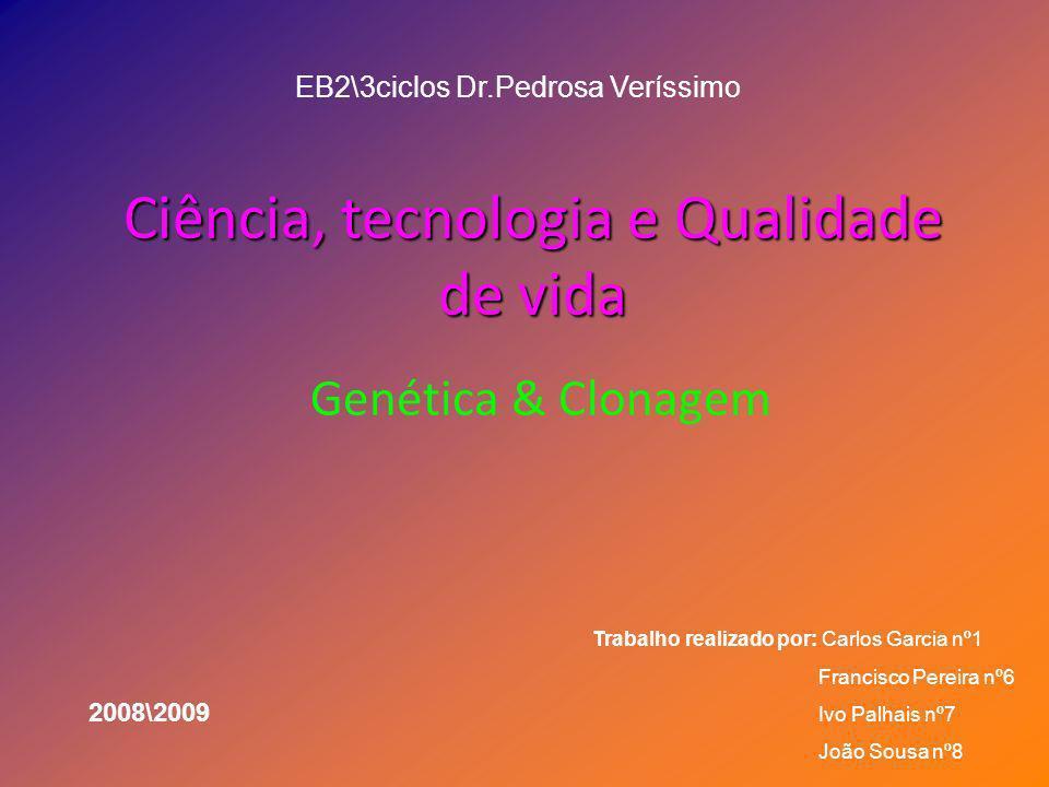 Ciência, tecnologia e Qualidade de vida