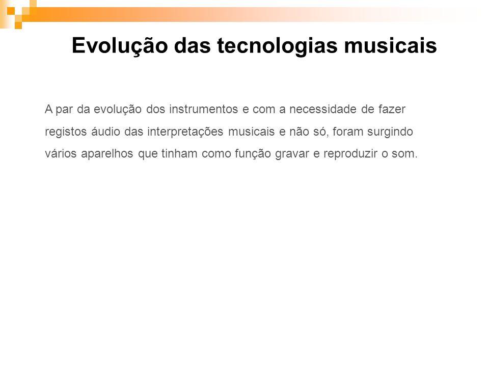 Evolução das tecnologias musicais